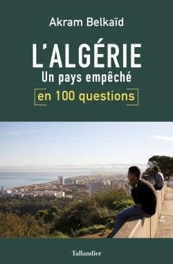 Algérie en 100 questions