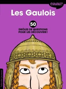 Cétéki Les Gaulois ?