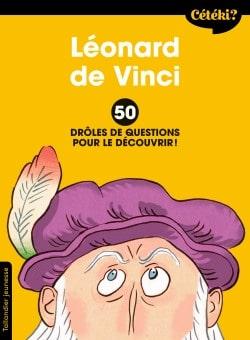 Cétéki Léonard de Vinci ?
