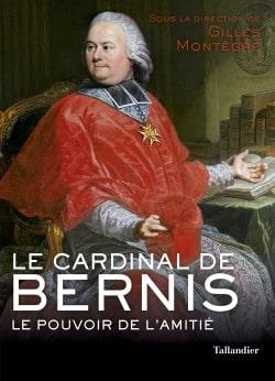 Le Cardinal de Bernis