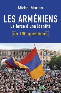 Les Arméniens en 100 questions