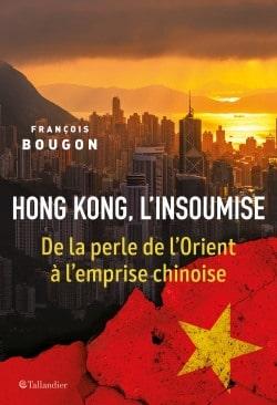 Hong Kong, l'insoumise