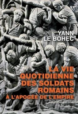 La vie quotidienne des soldats romains