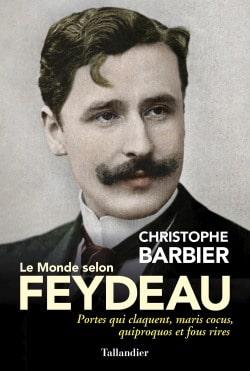 Le Monde selon Feydeau