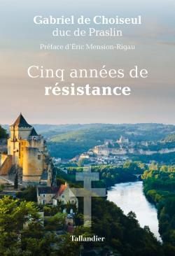Cinq années de résistance